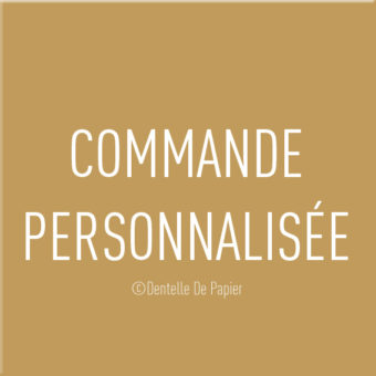 ** COMMANDE PERSONNALISEE **